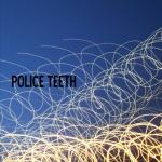 PoliceTeeth