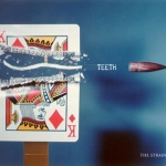 TeethTheStrain